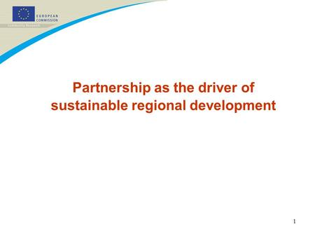 1 Partnership as the driver of sustainable regional development.