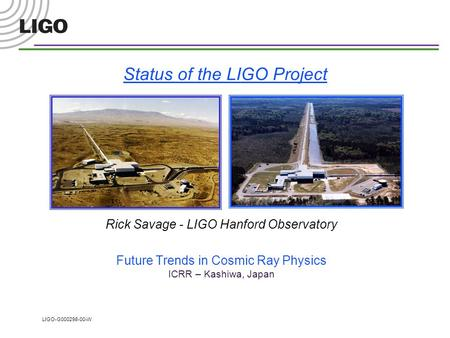 Status of the LIGO Project