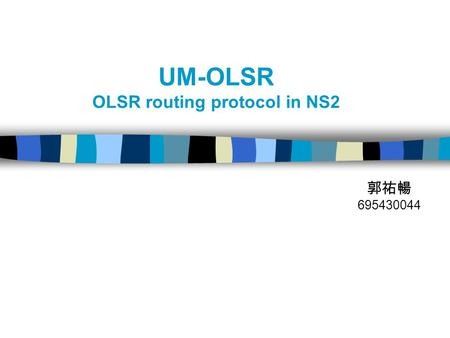 UM-OLSR OLSR routing protocol in NS2