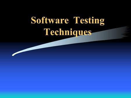Software Testing Techniques. December 2007 2 Introduction Many aspects to achieving software quality –Formal reviews (of both the software process and.