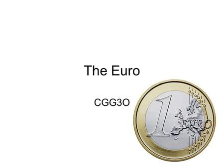 Introduction to the Euro