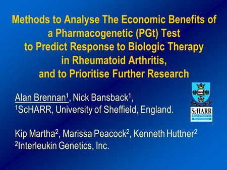 Methods to Analyse The Economic Benefits of a Pharmacogenetic (PGt) Test to Predict Response to Biologic Therapy in Rheumatoid Arthritis, and to Prioritise.
