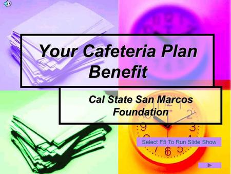 Your Cafeteria Plan Benefit