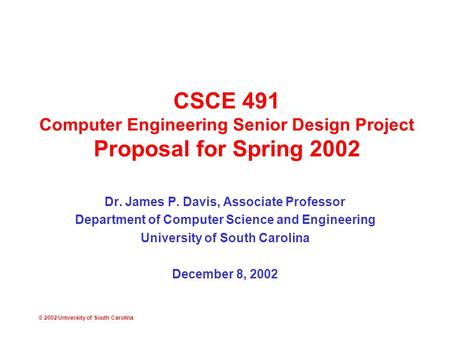 2002 University Of South Carolina Csce 491 Computer Engineering