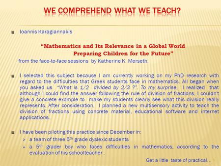 "Ioannis Karagiannakis ""Mathematics and Its Relevance in a Global World Preparing Children for the Future"" from the face-to-face sessions by Katherine K."