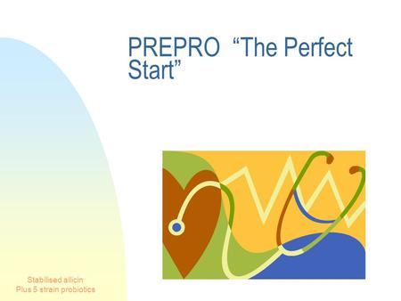 "Stabilised allicin Plus 5 strain probiotics PREPRO ""The Perfect Start"""