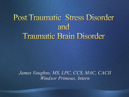 An introduction to the causes and management of post traumatic stress disorder