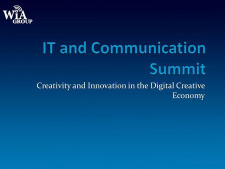 Creativity and Innovation in the Digital Creative Economy.