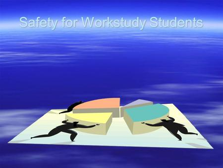 Safety for Workstudy Students.  Learning Objectives: –Demonstrate appropriate action in case of alarm –Demonstrate appropriate action for chemical spill.