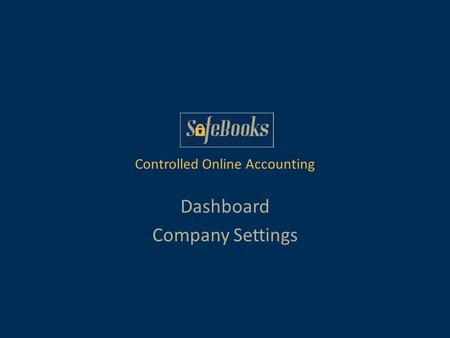 Dashboard Company Settings Controlled Online Accounting.