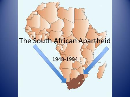 The South African Apartheid 1948-1994. What is an Apartheid? A rigid policy of segregation of the non-white population. Source: dictionary.com.