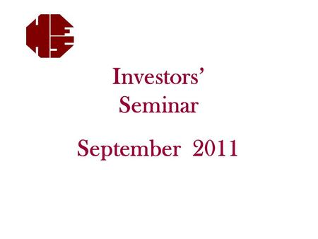 Investors' Seminar September 2011. Disclaimer This is not Advice. Please see Mark before considering any changes. Mark will put any recommendations in.