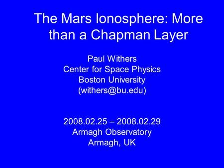 The Mars Ionosphere: More than a Chapman Layer