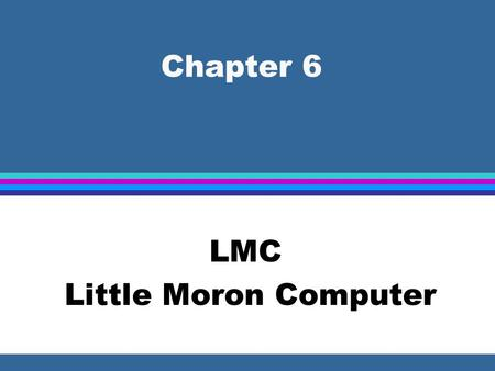 LMC Little Moron Computer