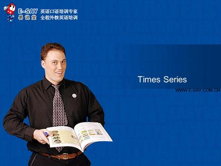 Times Series. www.e-say.com.cn 1. What's your opinion? If what the police say is true then this is the TV show that not only reported crime but was actually.