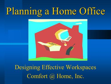 Planning a Home Office Designing Effective Workspaces Home, Inc.