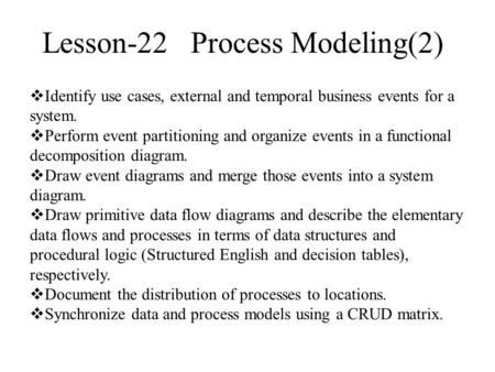 Lesson-22 Process Modeling(2)