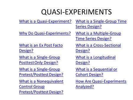 comparison between true experiment and quasi experiment However, if we can maximize internal validity using quasi-experimental research designs, the intersections between experiments with weak external validity and quasi-experiments with strong internal validity can provide less stark trade-offs than a simple and usual comparison of these two methods in which the best field experiments are.