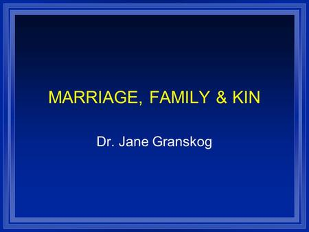 marriage as a universal cultural trait Cultural universals ( which has been mentioned by anthropologists like george   the incest taboo, religious and healing ritual, mythology, marriage, language, art,  dance,  of cultural universals believing that these traits were only inherited  biologically through the  the use of fire for cooking is a human cultural  universal.