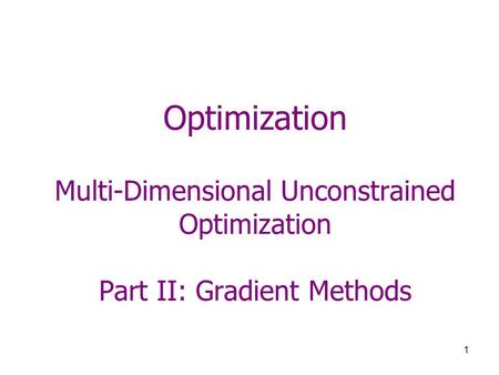 Optimization Methods One-Dimensional Unconstrained Optimization