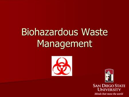 Biohazardous Waste Management. Types of Biohazardous Waste Solid Solid –Labware (flasks, tubes, plates, bottle, vials) –Lab waste (stocks, specimens,