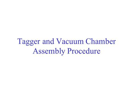 Tagger and Vacuum Chamber Assembly Procedure. Preassembly of second bottom yokes and poleshoes. a) Install special support. b) Place the second bottom.