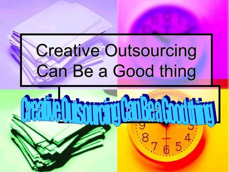 Creative Outsourcing Can Be a Good thing. Presented by: Saad Dagher, Library Specialist Senior Saad Dagher, Library Specialist Senior University of Arizona.
