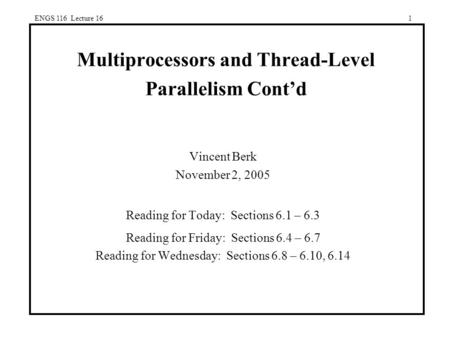 Multiprocessors and Thread-Level Parallelism Cont'd