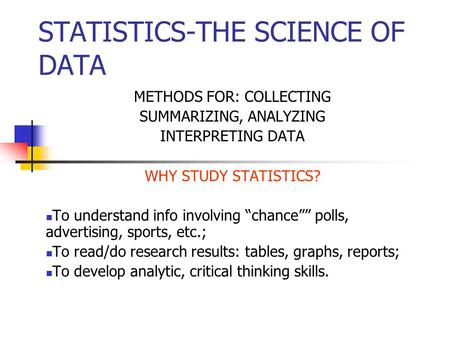 STATISTICS-THE SCIENCE OF DATA