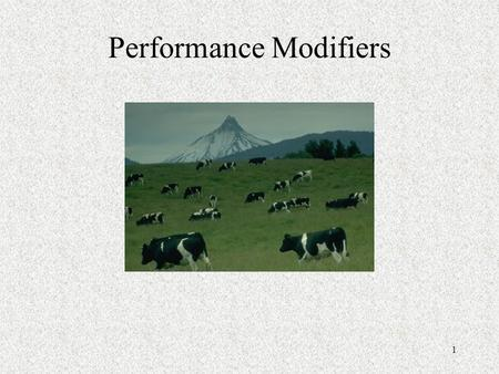 1 Performance Modifiers. 2 The Problem After the realization that animals had a need for protein supplementation the livestock industry was still trying.