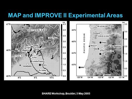 MAP and IMPROVE II Experimental Areas SHARE Workshop, Boulder, 5 May 2005.