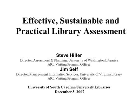 Effective, Sustainable and Practical Library Assessment