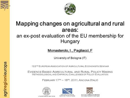 Agriregionieuropa Mapping changes on agricultural and rural areas: an ex-post evaluation of the EU membership for Hungary Monasterolo, I., Pagliacci, F.