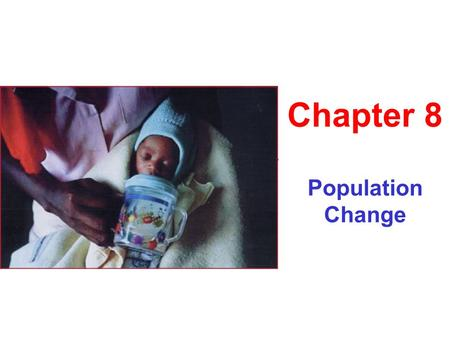 Population Change Chapter 8. Principles of Population Ecology Population ecologists ask: 1) How many are in the population? 2) Are its numbers increasing.
