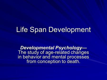 Seven Stages of Life ( From conception to death )