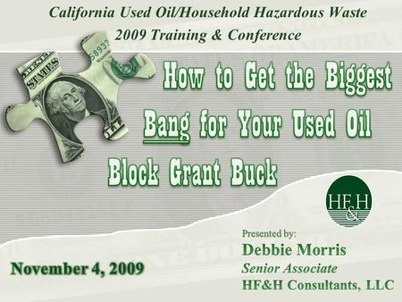 California Used Oil/Household Hazardous Waste 2009 Training & Conference.
