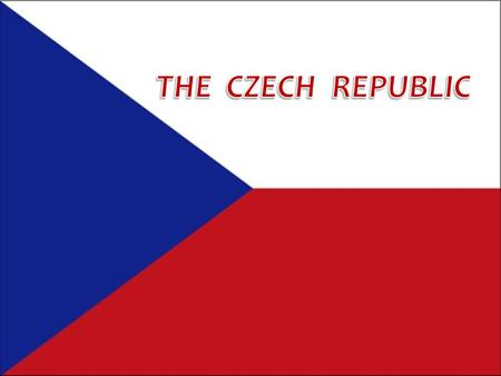 The Czech Republic is located in central Europe Its total area is 78 867 km 2 Official language is Czech Neighboring states are: Germany Austria Poland.