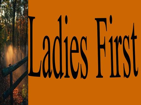 LADIES First it took place in Italy at 18th century.