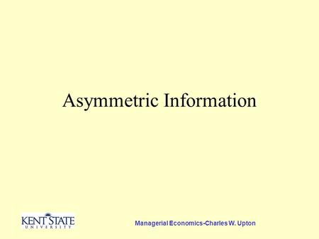 asymmetric information economics Start studying economics - semester one - asymmetric information learn vocabulary, terms, and more with flashcards, games, and other study tools.