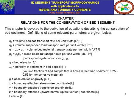 RELATIONS FOR THE CONSERVATION OF BED SEDIMENT