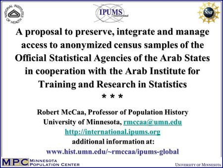 A proposal to preserve, integrate and manage access to anonymized census samples of the Official Statistical Agencies of the Arab States in cooperation.