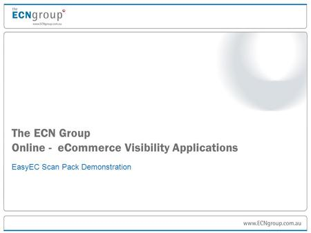 The ECN Group Online - eCommerce Visibility Applications EasyEC Scan Pack Demonstration.