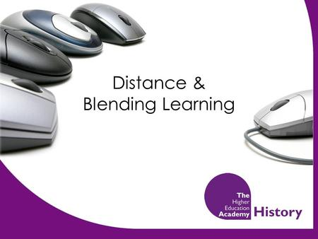 Distance & Blending Learning. Aims of eLearning To provide additional educational material to traditional universities students in order to Improve teaching.
