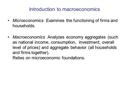 an analysis of the macroeconomics and the national income Macroeconomics ch 5: national income accounting national income accounting the measurement of aggregate economic the year used for comparative analysis.