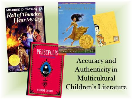 Accuracy and Authenticity in Multicultural Children's Literature.