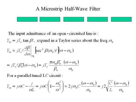 A Microstrip Half-Wave Filter