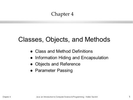 Classes, Objects, and Methods