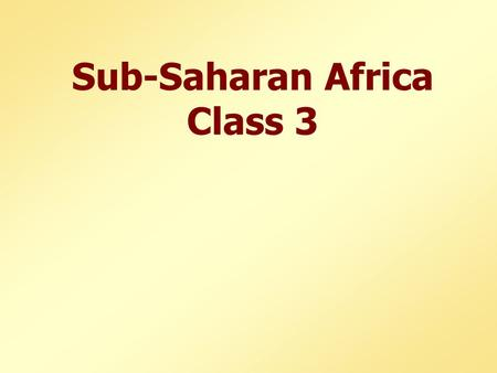 Sub-Saharan Africa Class 3. Internalist Perspective Central Thesis African governments have intervened to shift internal terms of trade against farmers.