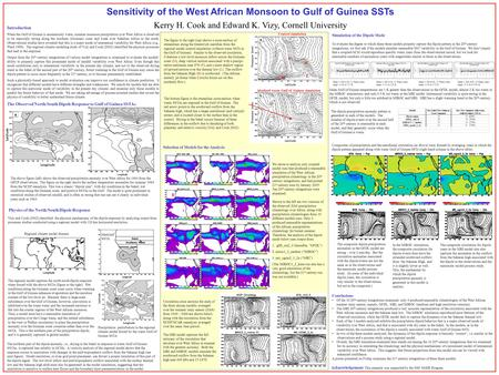 Sensitivity of the West African Monsoon to Gulf of Guinea SSTs Kerry H. Cook and Edward K. Vizy, Cornell University Introduction When the Gulf of Guinea.