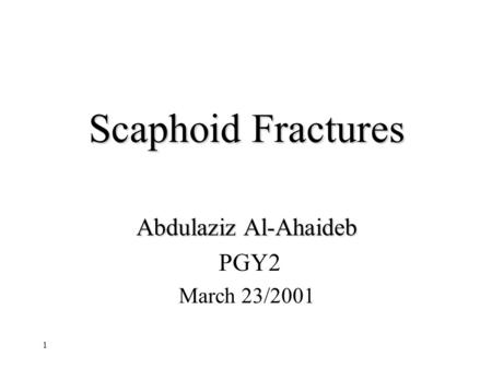 Abdulaziz Al-Ahaideb PGY2 March 23/2001